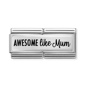 Classic Silver Awesome Like Mum Double Charm